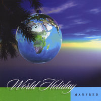World Holiday — Manfred