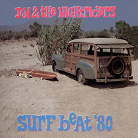 Surf Beat '80 — Jon & The Nightriders