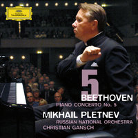 Beethoven: Piano Concerto No.5 — Михаил Плетнёв, Russian National Orchestra, Christian Gansch