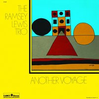 Another Voyage — Ramsey Lewis