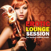 Erotic Lounge Session — сборник