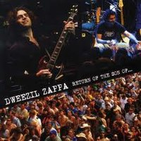 Return of the Son of... — Dweezil Zappa