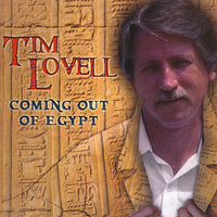 Coming Out of Egypt — Tim Lovell