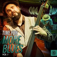 Time for More Blues, Vol. 1 — сборник