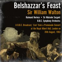 Sir William Walton: Belshazzar's Feast (Cantata) — Raimund Herincx