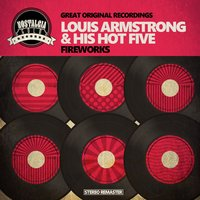 Fireworks — Louis Armstrong Hot Five