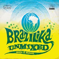 Brazilika Unmixed — сборник