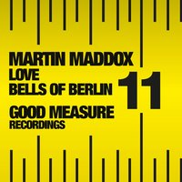 Love / Bells of Berlin — Martin Maddox
