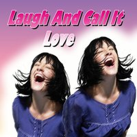 Laugh and Call It Love — Matty Malneck, Shirley Ross, Donald O'Connor, Fred Macmurray, Georgie Stoll