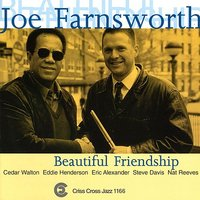 Beautiful Friendship — Eddie Henderson, Cedar Walton, Steve Davis, Joe Farnsworth, Nat Reeves, Eric Alexander