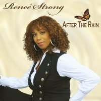 After the Rain — Renee' strong