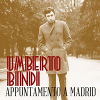 Appuntamento a Madrid — Umberto Bindi