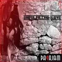 Unfulfilled Love — Papajam
