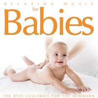 Relaxing Music for Babies. The Best Lullabies for the Newborn — Людвиг ван Бетховен, Classical Beethoven Real Orchestra, Herbert Walter