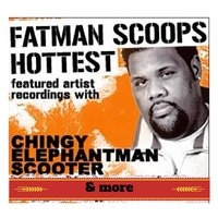 "Fatman Scoop ""Hottest Featured Artist Recordings"" — Fatman Scoop"