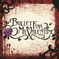 Hand Of Blood / 4 Words — Bullet For My Valentine