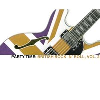 Party Time: British Rock 'N' Roll, Vol. 2 — сборник