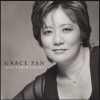 Songs Without Words — Grace Pan