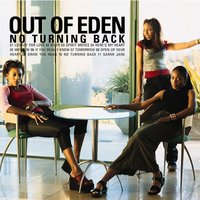 No Turning Back — Out Of Eden