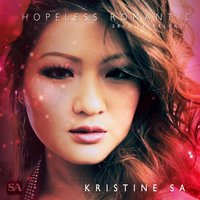 Hopeless Romantic — Kristine Sa
