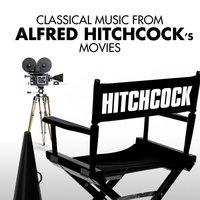 Classical Music from Alfred Hitchcock's Movies — Vienna Volksoper Orchestra