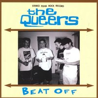 Beat Off — The Queers