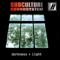 Darkness + Light — Subculture Soundsystem