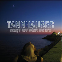 Songs Are What We Are — Tannhauser