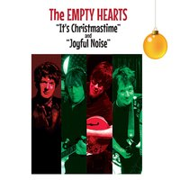 It's Christmastime — The Empty Hearts