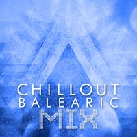 Chillout Balearic Mix — Best Cafe Chillout Mix