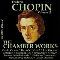 Chopin, Vol. 12 : The Chamber Works — Фредерик Шопен