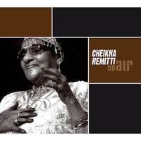 On Air — Cheikha Remitti