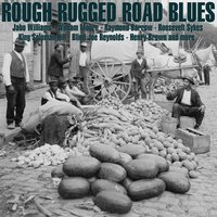Rough Rugged Road Blues — сборник