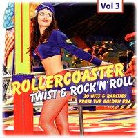 Rollercoaster Twist & Rock'n'roll, Vol. 3 — сборник