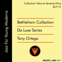 Deluxe Series Volume 79: Jazz for Young Moderns — Tony Ortega