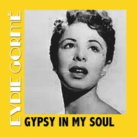 Gypsy in My Soul — Eydie Gorme