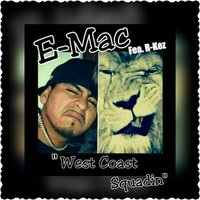 West Coast Squadin' (feat. R-Kez) — E-Mac