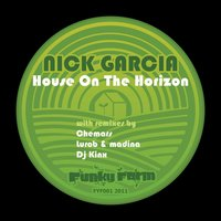 House On the Horizon — Nick garcia