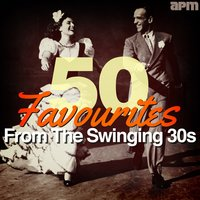50 Favourites from the Swinging Thirties (30s) — сборник