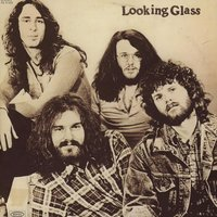 Looking Glass — Looking Glass