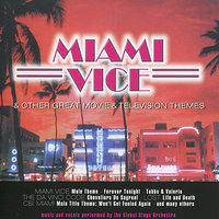 Miami Vice & Other Great Movie & TV Themes — Global Stage Orchestra