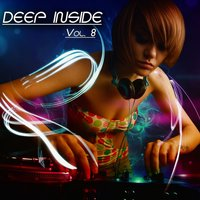 Deep Inside, Vol. 8 - Deep House Session — сборник