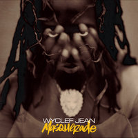 Masquerade — Wyclef Jean