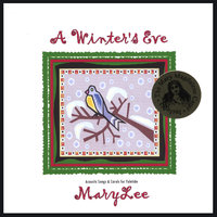 A Winter's Eve — MaryLee