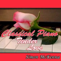 Classical Piano Tender Love — Simon McKenna