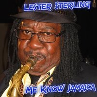 Me Know Jamaica — Lester Sterling