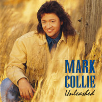 Unleashed — Mark Collie