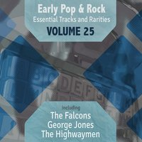 Early Pop & Rock Hits, Essential Tracks and Rarities, Vol. 25 — сборник