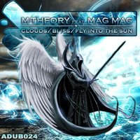 Clouds/Bliss/Fly into the Sun — M-Theory