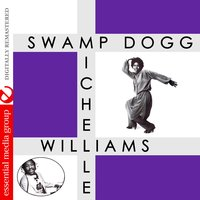 Dancin' with Soul — Michelle Williams, Swamp Dogg, Swamp Dogg & Michelle Williams